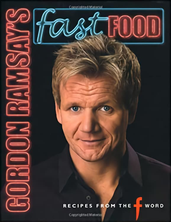 Fast Food by Gordon Ramsay Book Review